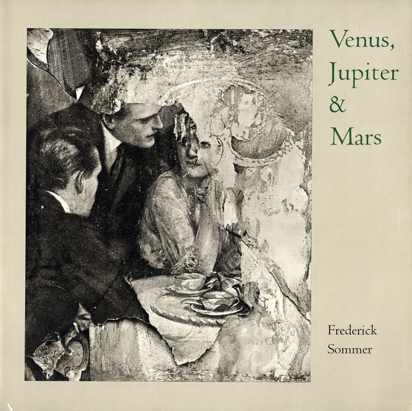 Venus, Jupiter & Mars: The Photographs of Frederick Sommer