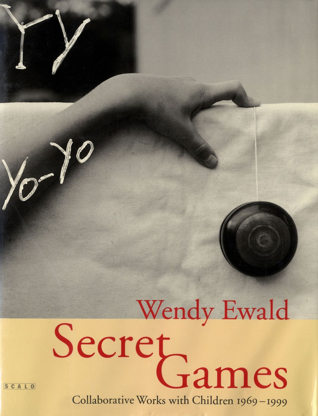 Wendy Ewald: Secret Games, Collaborative Works with Children 1969-1999 [SIGNED]