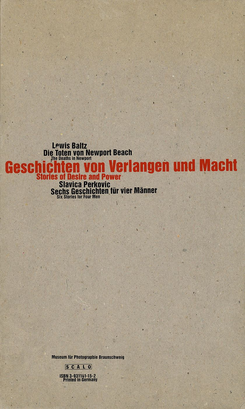 Lewis Baltz and Slavica Perkovic: Geschichten von Verlangen und Macht (Stories of Desire and Power) [SIGNED by Baltz]
