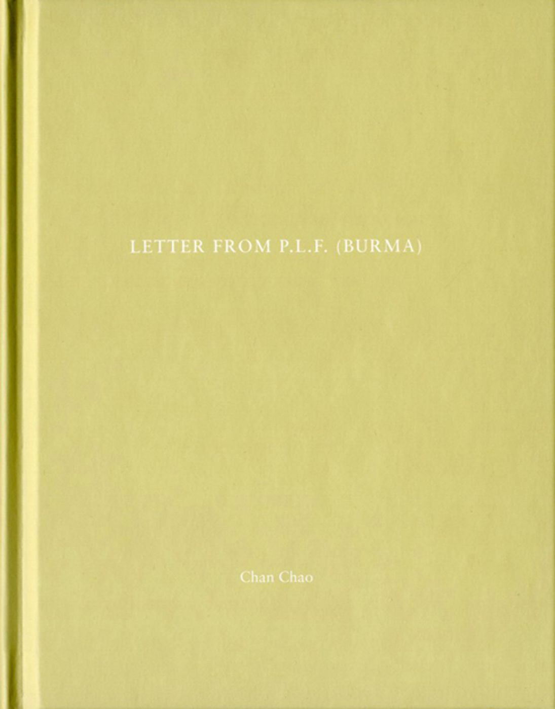 Chan Chao: Letter from P.L.F. (Burma) (One Picture Book #5), Limited Edition (with 2 Type-C Prints)