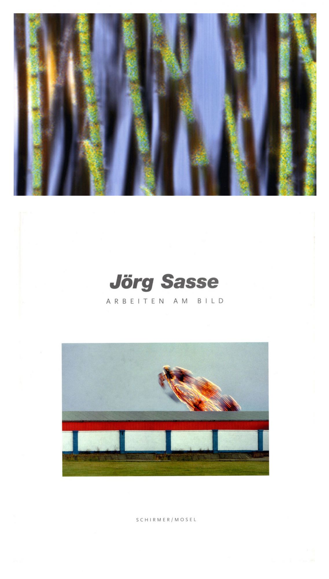 Jörg Sasse: Arbeiten am Bild, Limited Edition (with Type-C Print)
