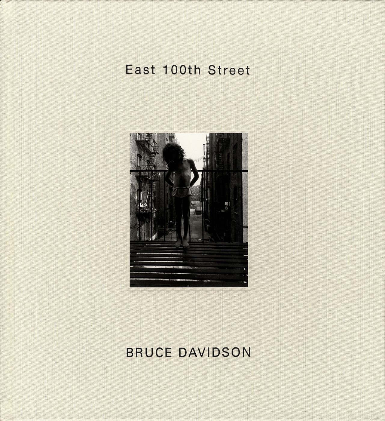 Bruce Davidson: East 100th Street (St. Ann's Press edition)