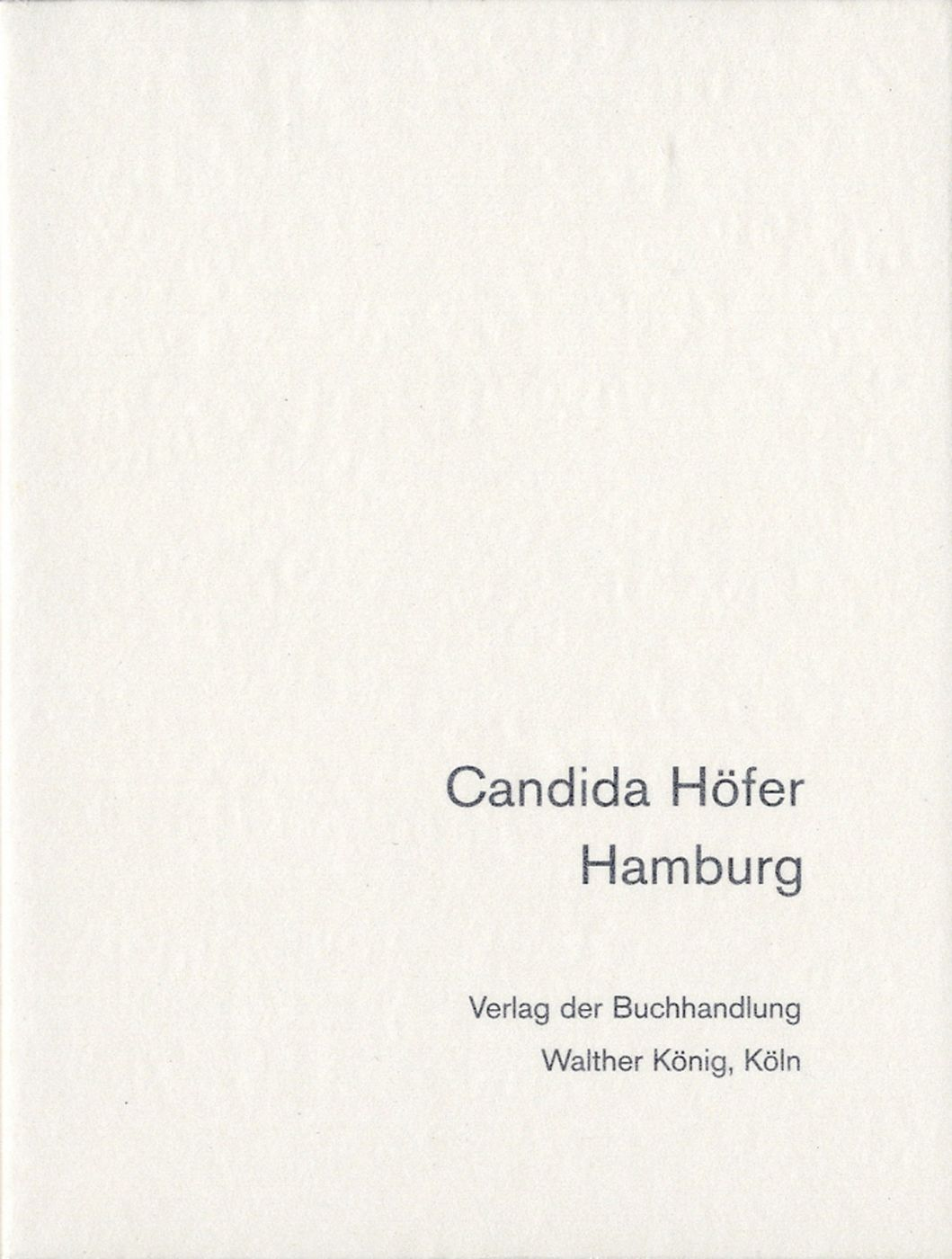Candida Höfer: Hamburg