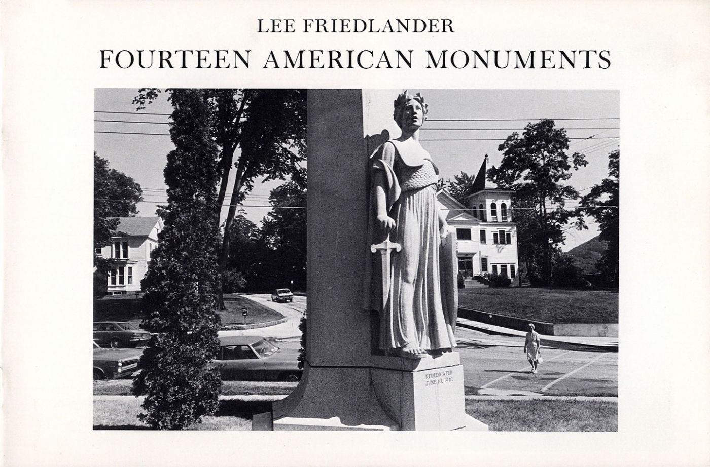 Lee Friedlander: Fourteen American Monuments