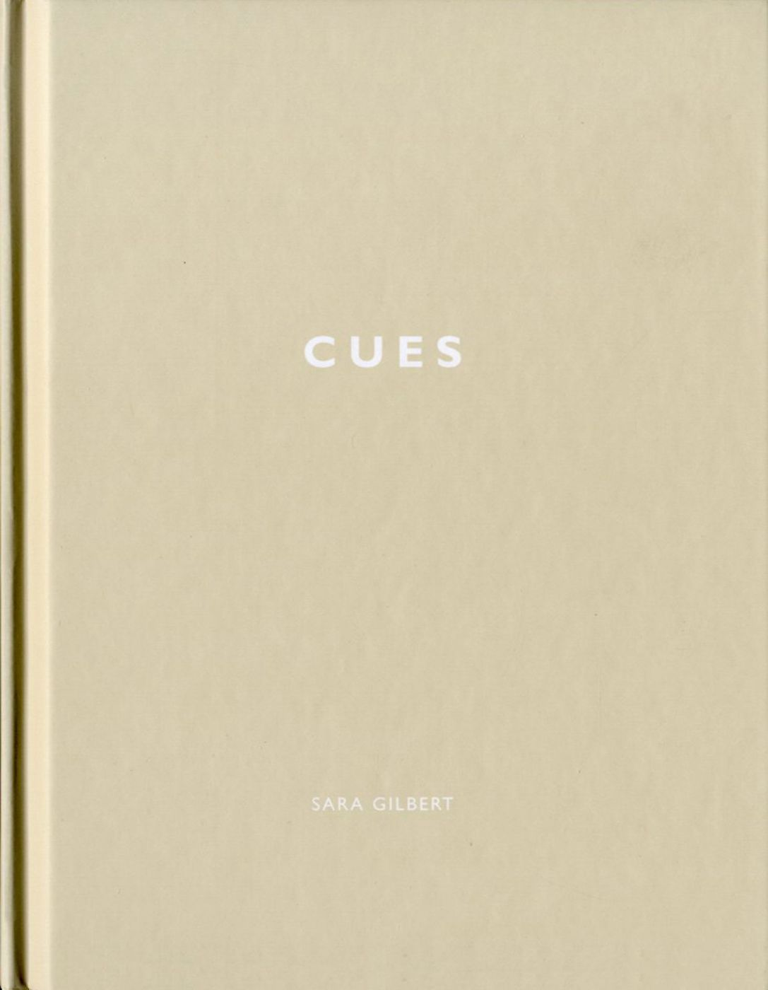Sara Gilbert: Cues (One Picture Book #19), Limited Edition (with Print)