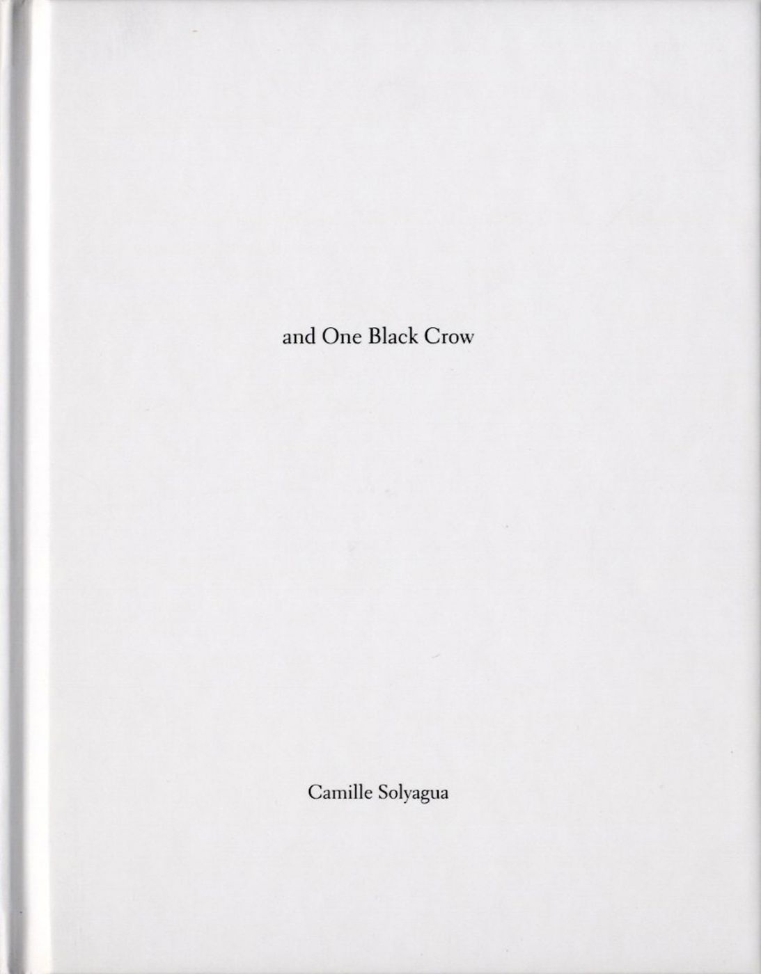Camille Solyagua: Twenty-One Red-Crowned Cranes and One Black Crow (One Picture Book #27), Limited Edition (with Print)