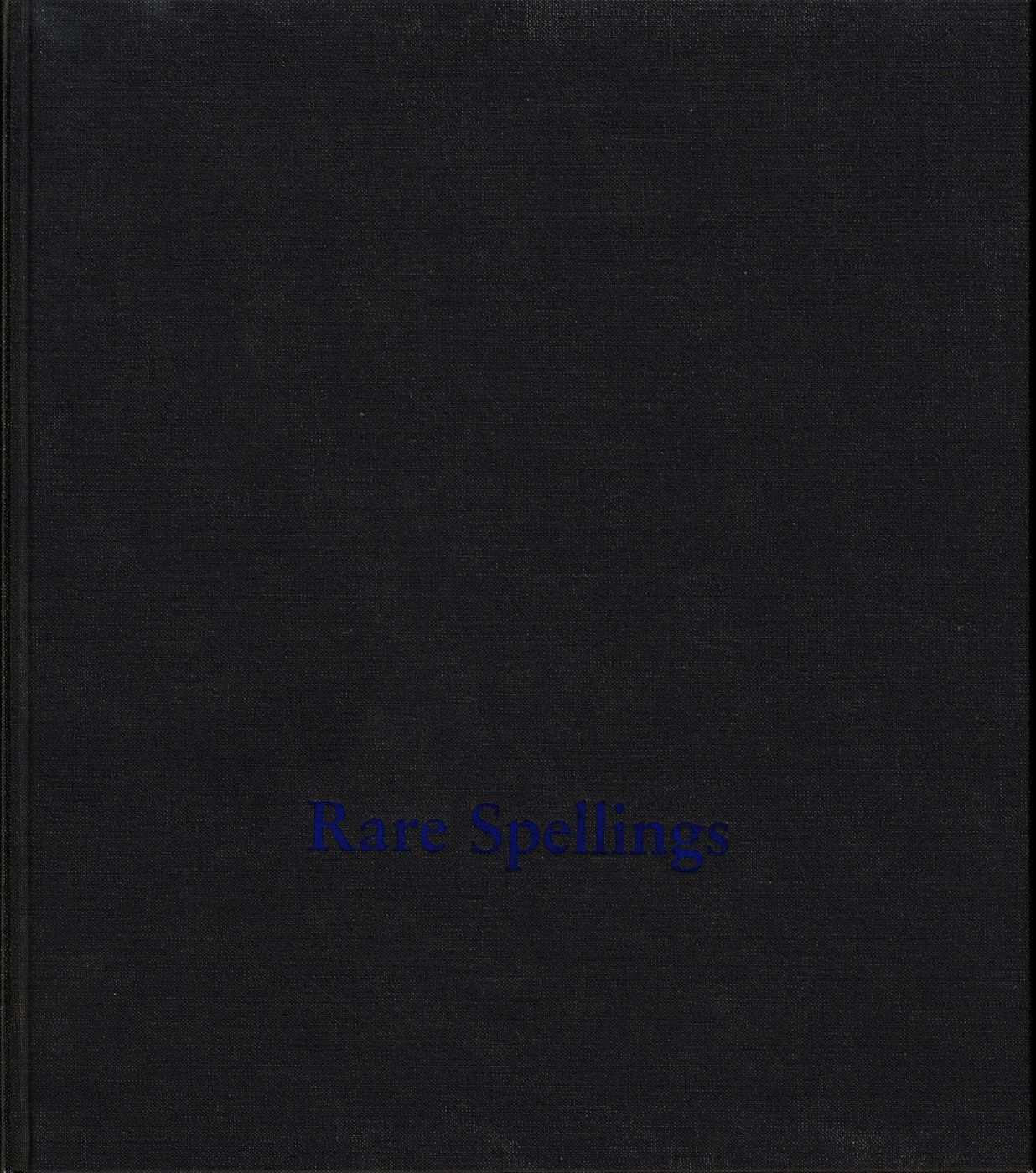 Roni Horn: Rare Spellings [SIGNED]: Selected Drawings / Zeichnungen 1985-1992
