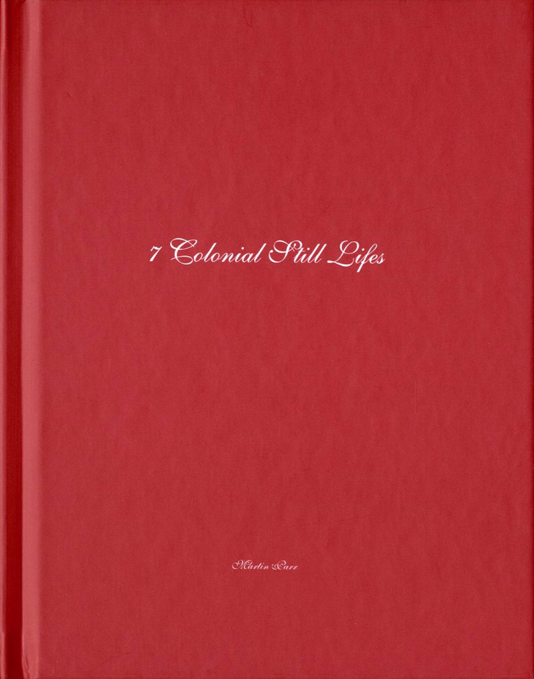 Martin Parr: Seven (7) Colonial Still Lifes (One Picture Book #28), Limited Edition (with Print)