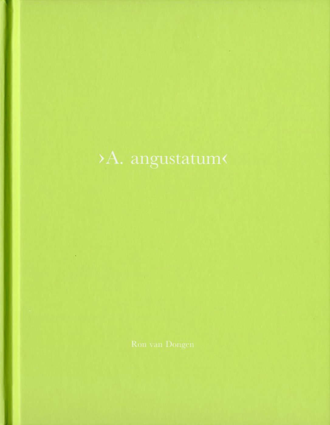 Ron van Dongen: A. angustatum (One Picture Book #37), Limited Edition (with Print)