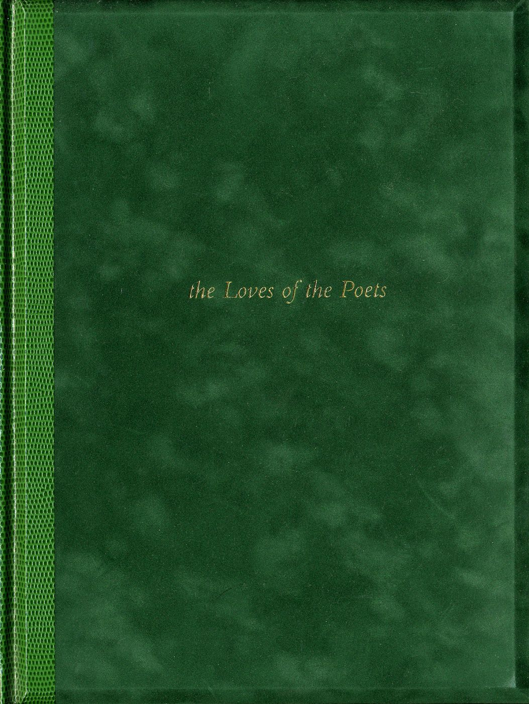 Joseph Mills: The Loves of the Poets [SIGNED]
