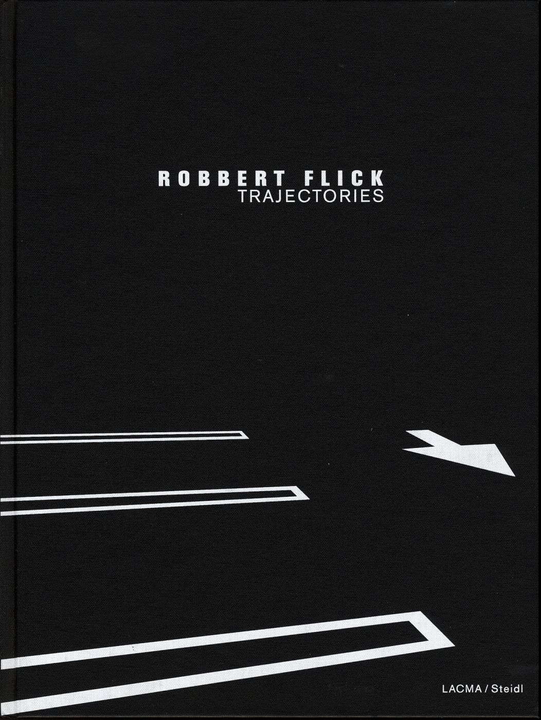 Robbert Flick: Trajectories