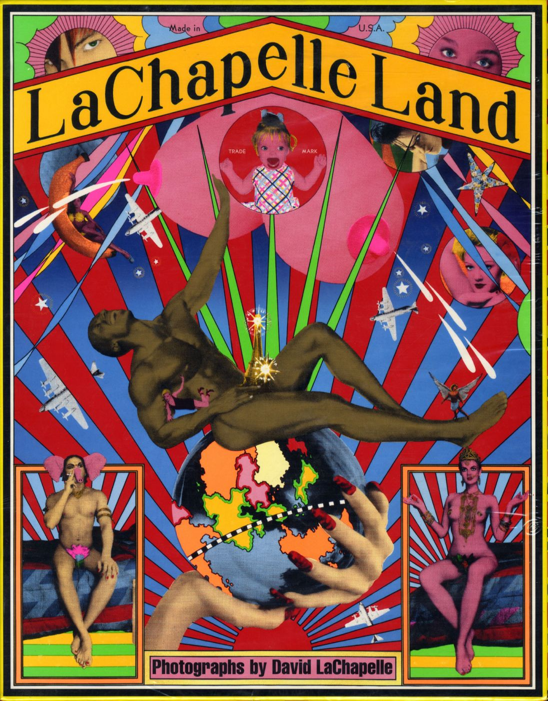 LaChapelle Land: Photographs by David LaChapelle (First Edition)