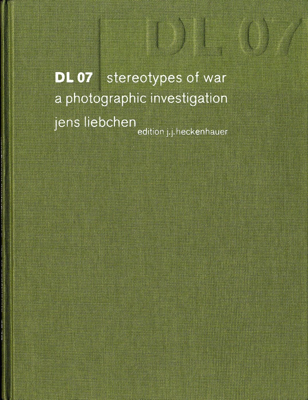 DL 07: Stereotypes of War, a Photographic Investigation, Limited Edition