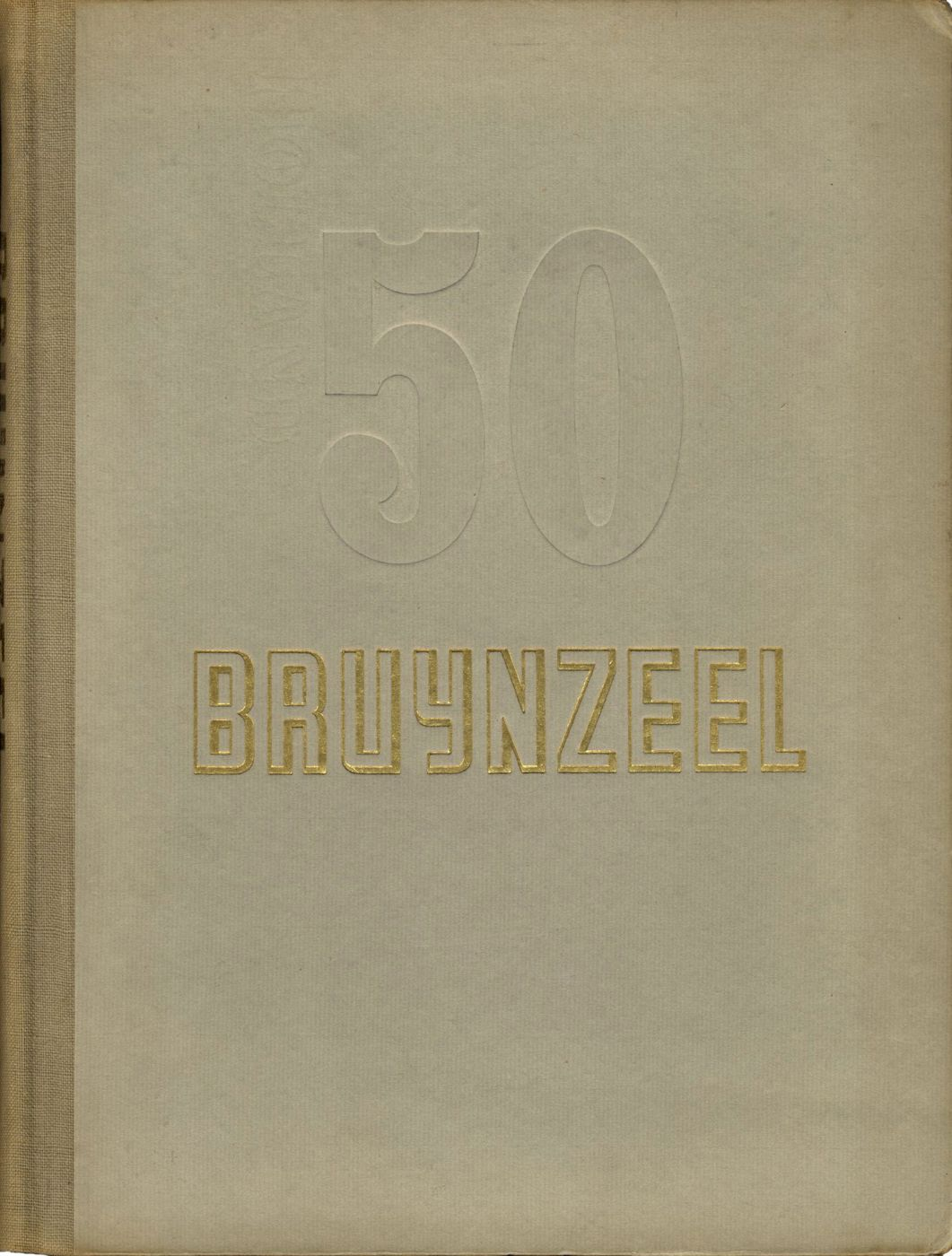 50 Jaar Bruynzeel (50 Years of Bruynzeel) 1897-1947 (Thijsen Corporate Photography)