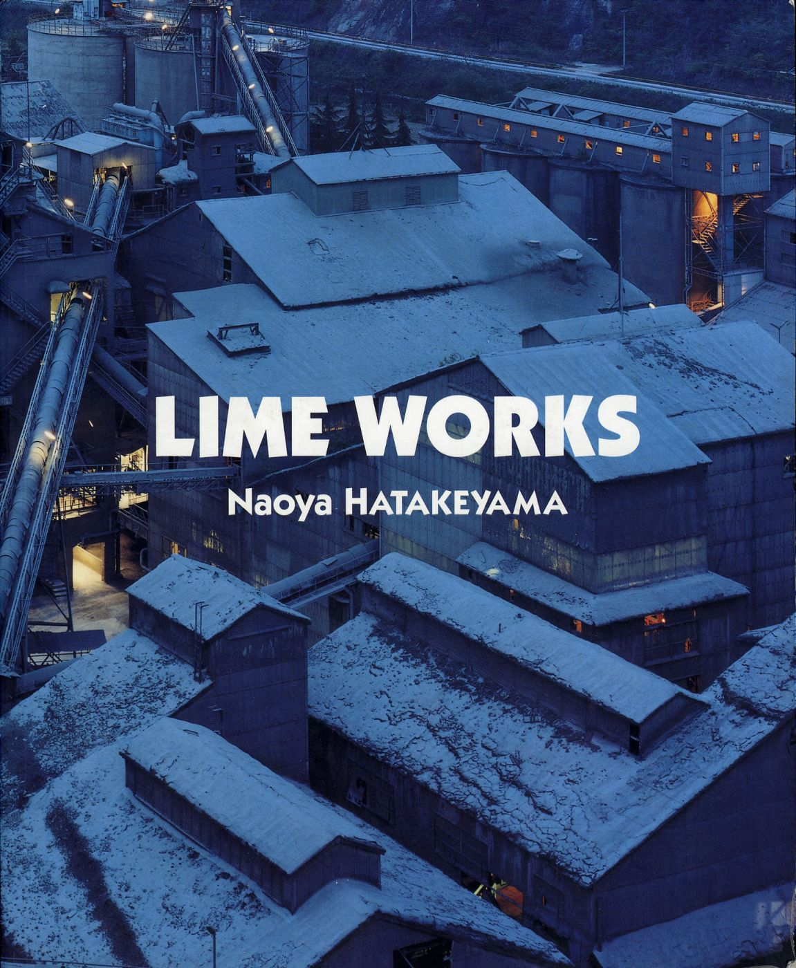 Naoya Hatakeyama: Lime Works (First Softbound Printing) [SIGNED]