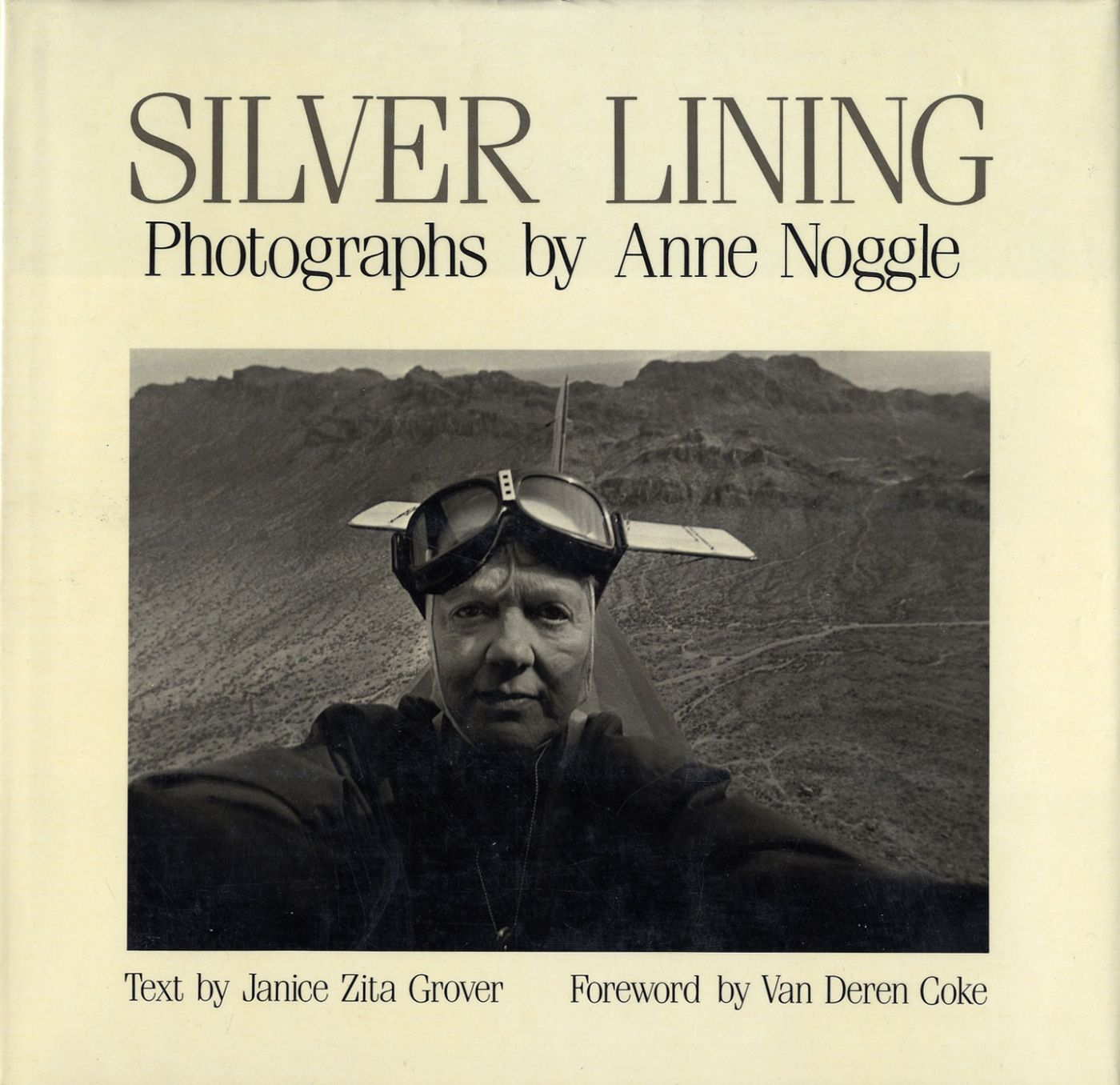 Silver Lining: Photographs by Anne Noggle [SIGNED]