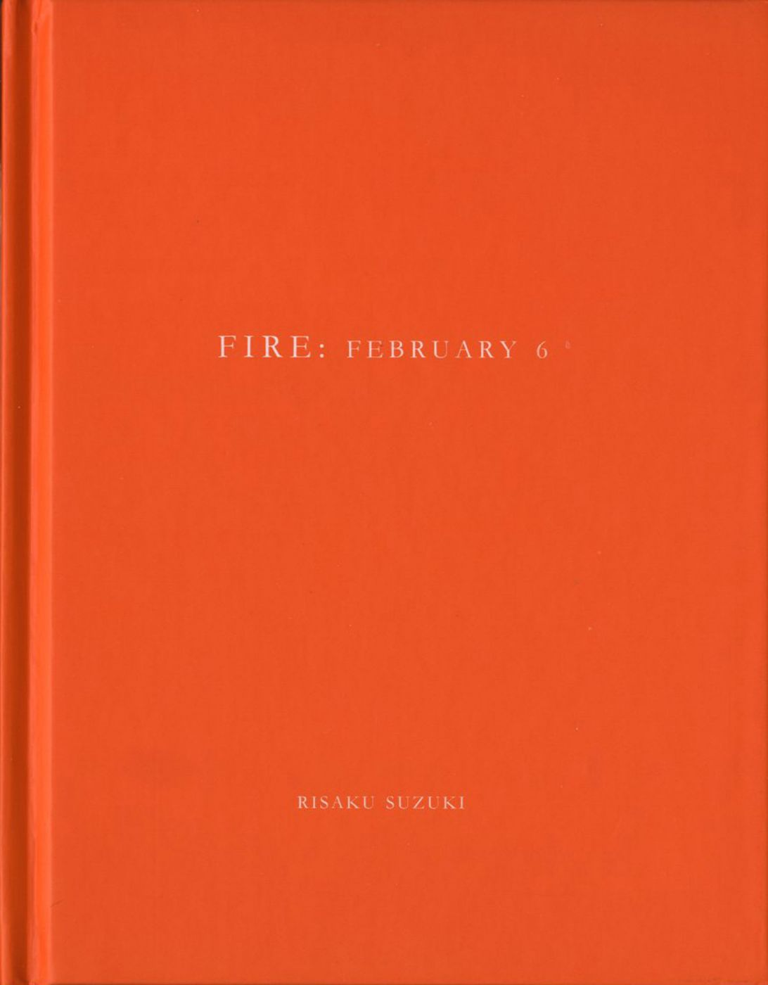 Risaku Suzuki: Fire: February 6 (One Picture Book #13), Limited Edition (with Print)
