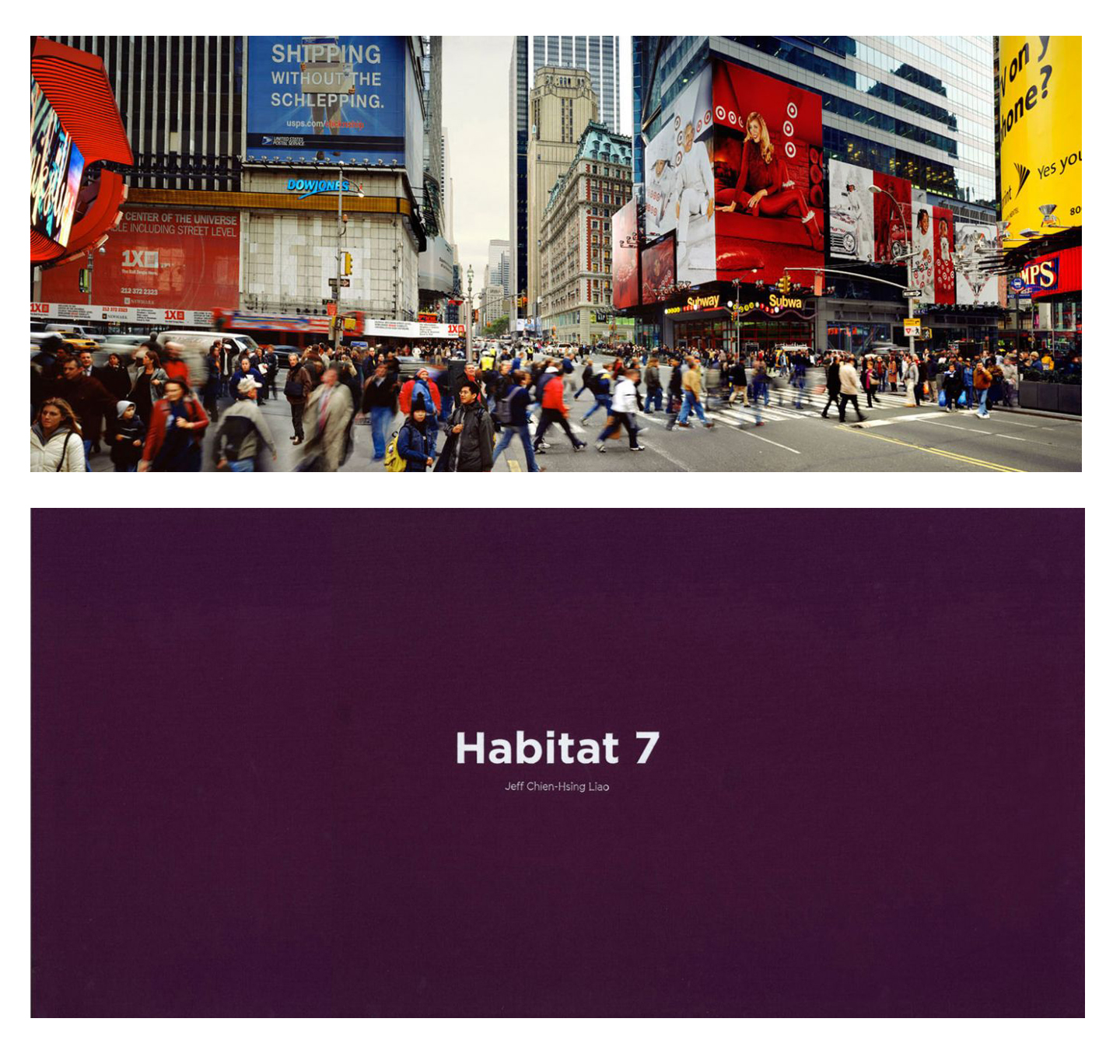 "Jeff Liao: Habitat 7, Special Limited Edition (with Type-C Print, ""42nd Street, Times Square, Manhattan"" Variant)"