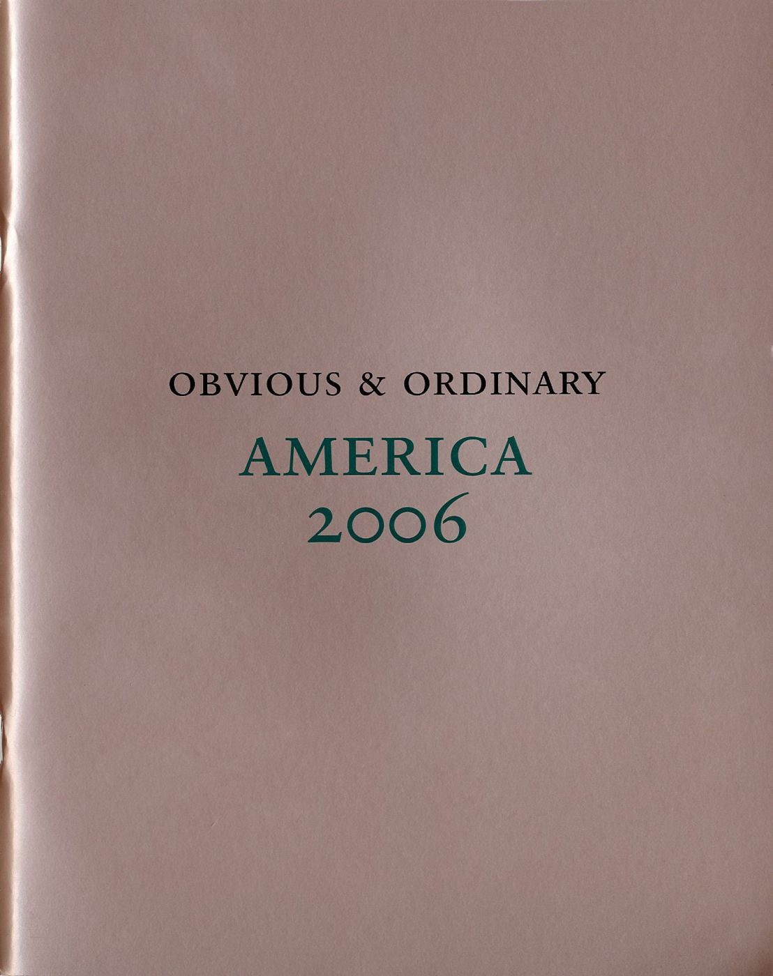 America 2006: Photographs by Obvious & Ordinary [STAMP-SIGNED]