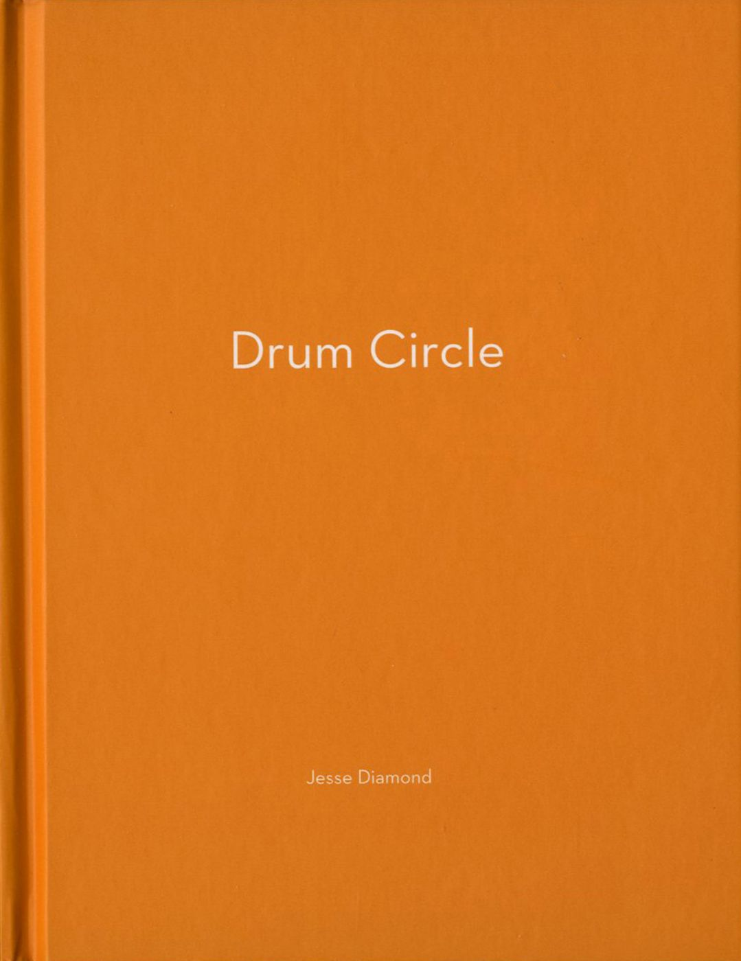 Jesse Diamond: Drum Circle (One Picture Book #44), Limited Edition (with Print)