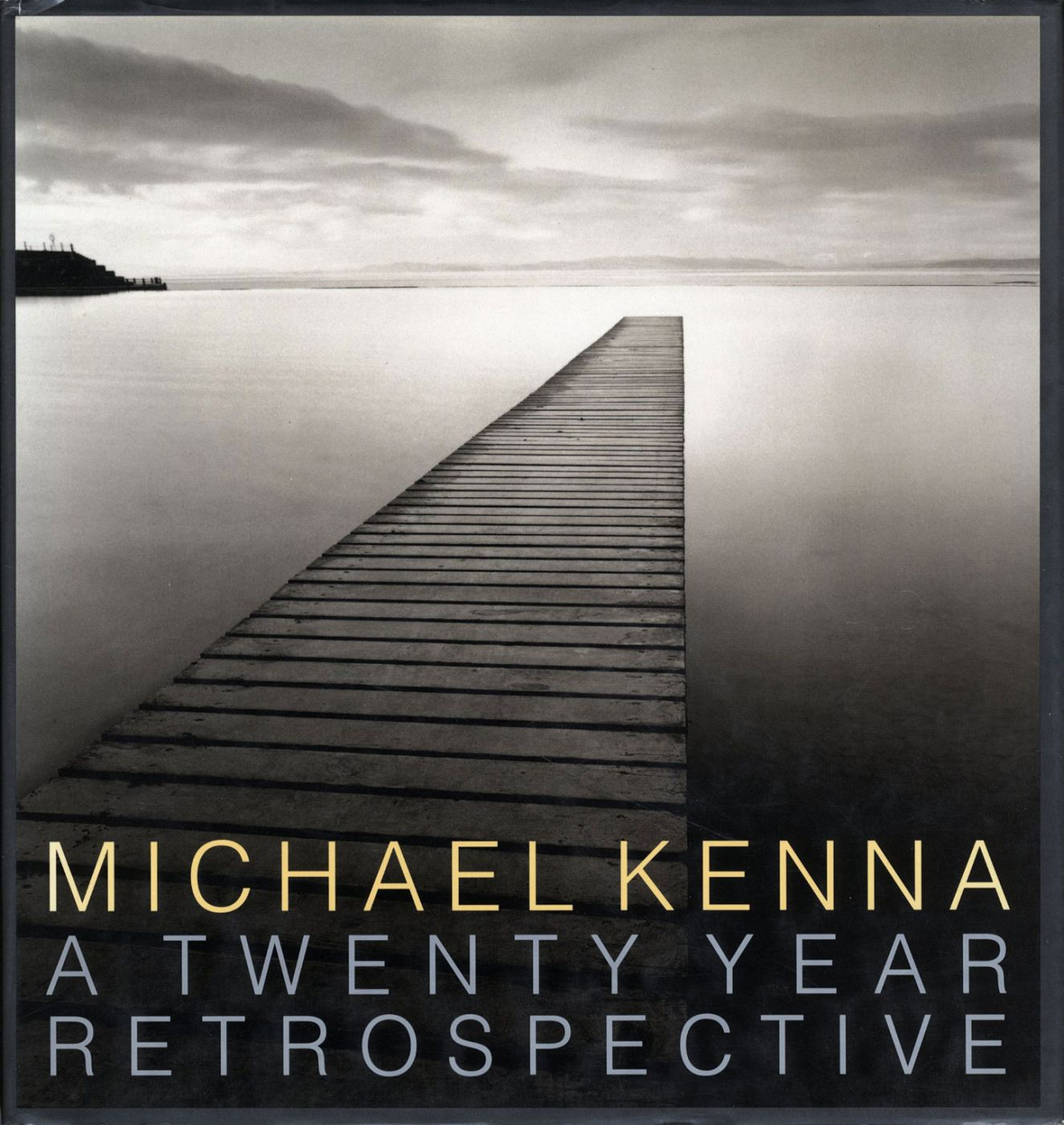 Michael Kenna: A Twenty Year Retrospective (Treville) [SIGNED PRESENTATION COPY]