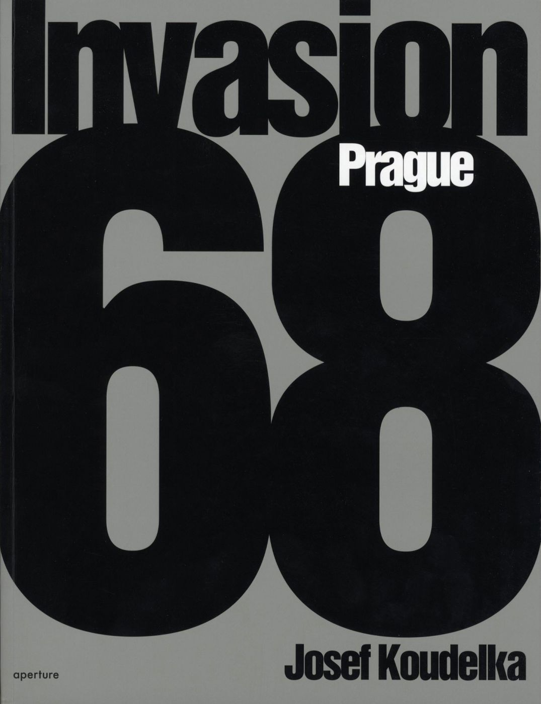 Invasion 68: Prague: Photographs by Josef Koudelka (English edition) [SIGNED]