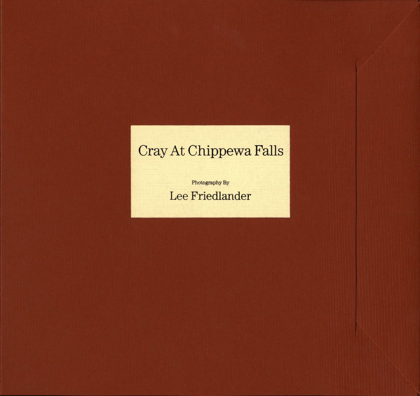 Lee Friedlander: Cray at Chippewa Falls Preview