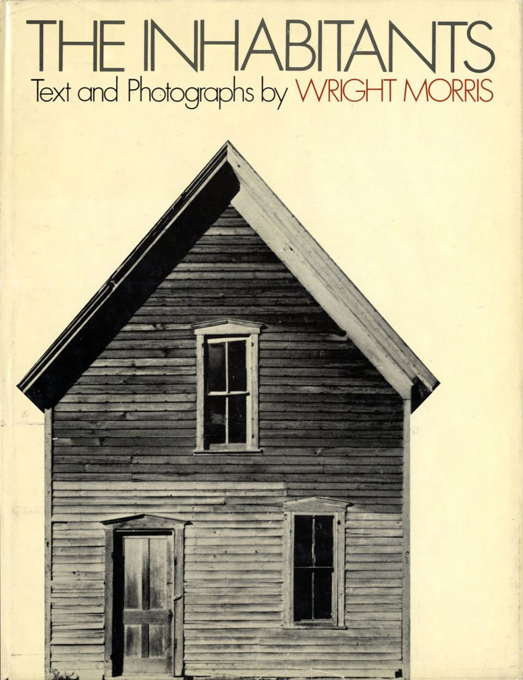 Wright Morris: The Inhabitants (Second Edition)