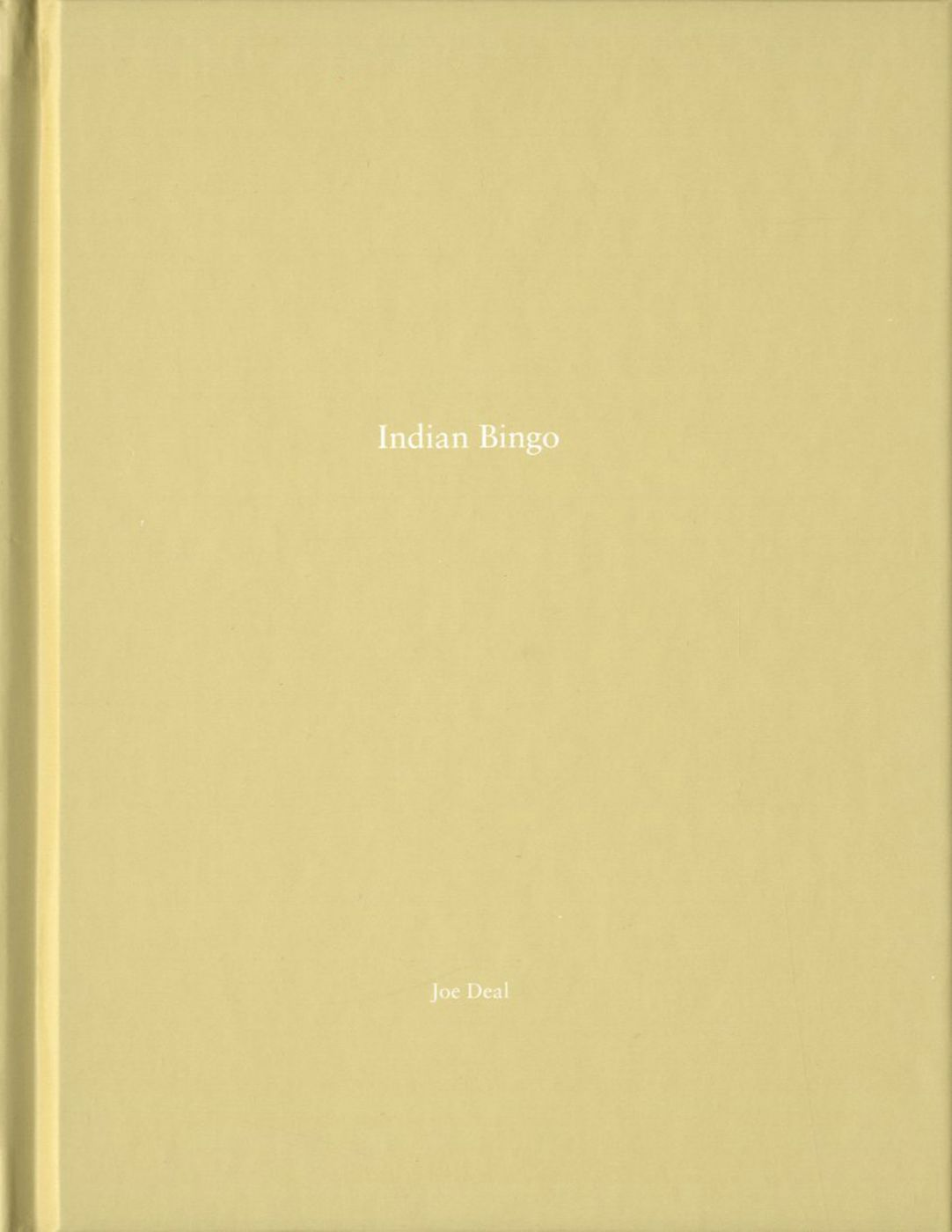 Joe Deal: Indian Bingo (One Picture Book #53), Limited Edition (with Print)