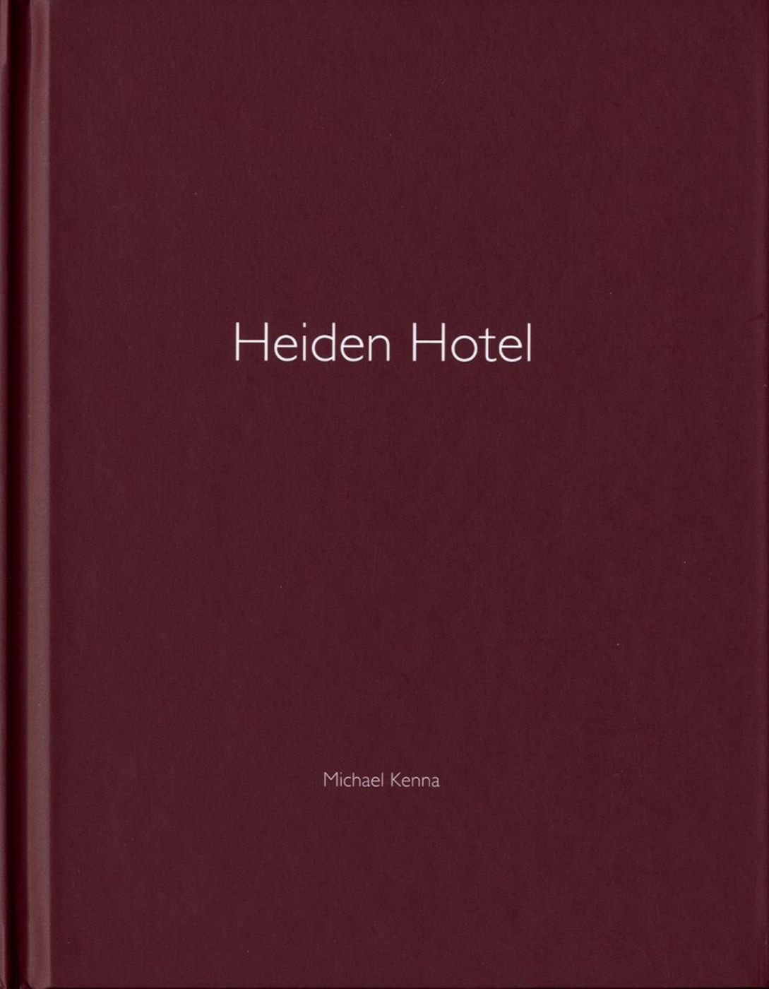 Michael Kenna: Heiden Hotel (One Picture Book #56), Limited Edition (with Print)