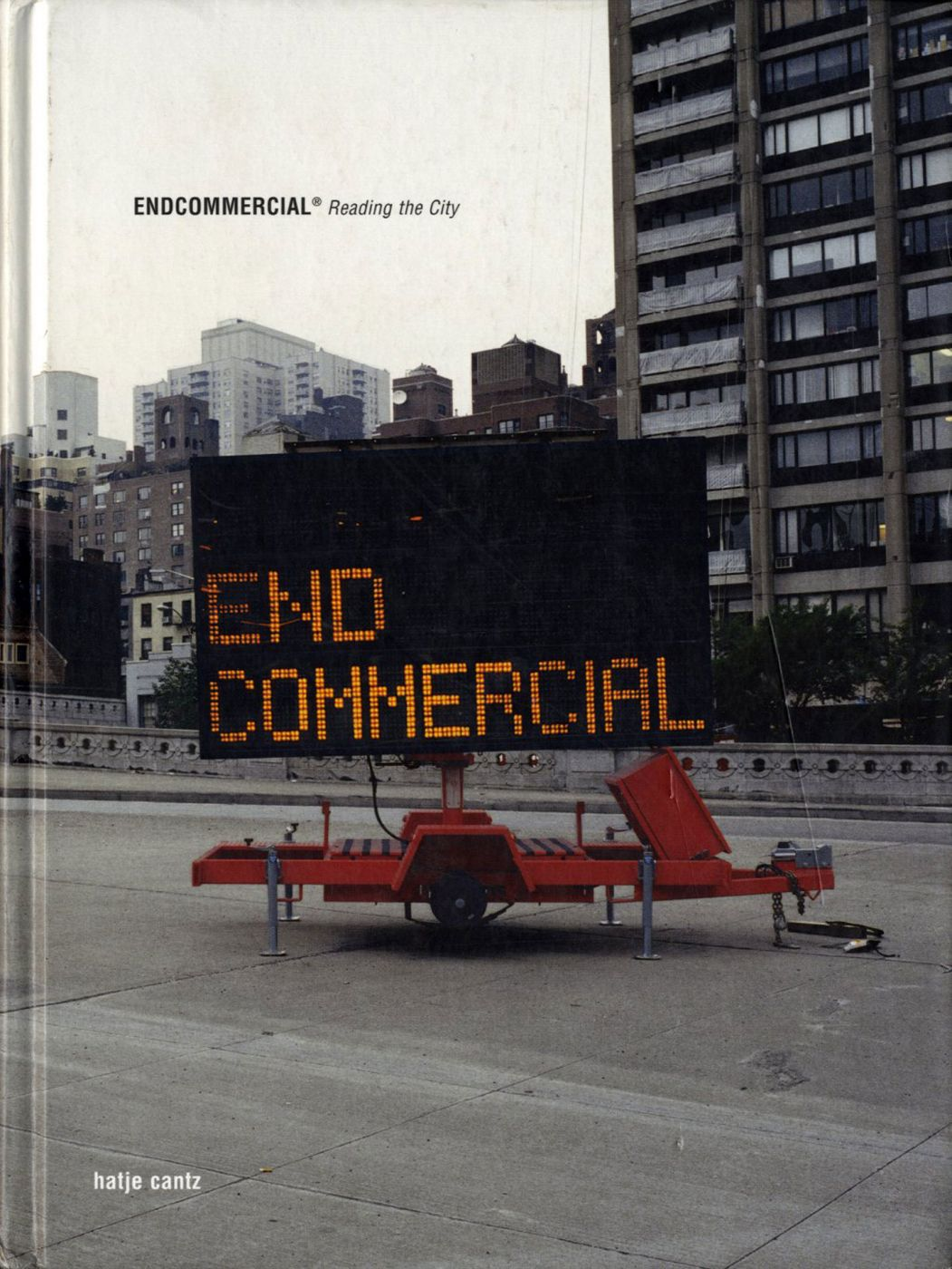 Endcommercial: Reading the City [SIGNED by BÖHM and PIZZARONI]
