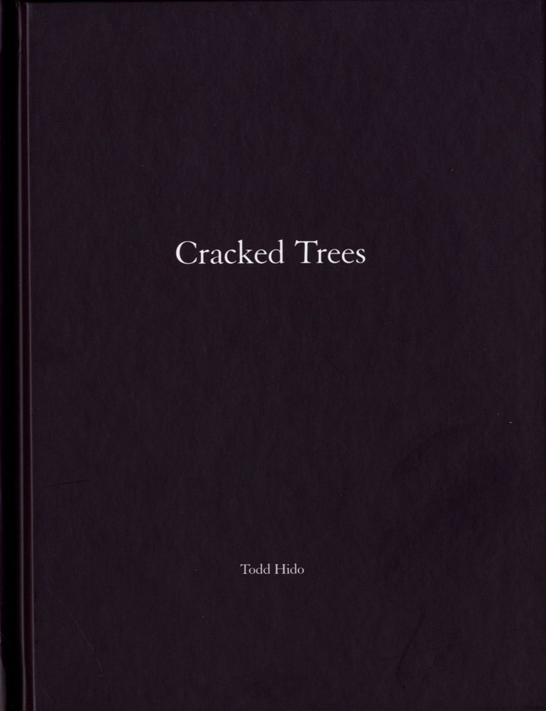 Todd Hido: Cracked Trees (One Picture Book #59), Limited Edition (with Print)