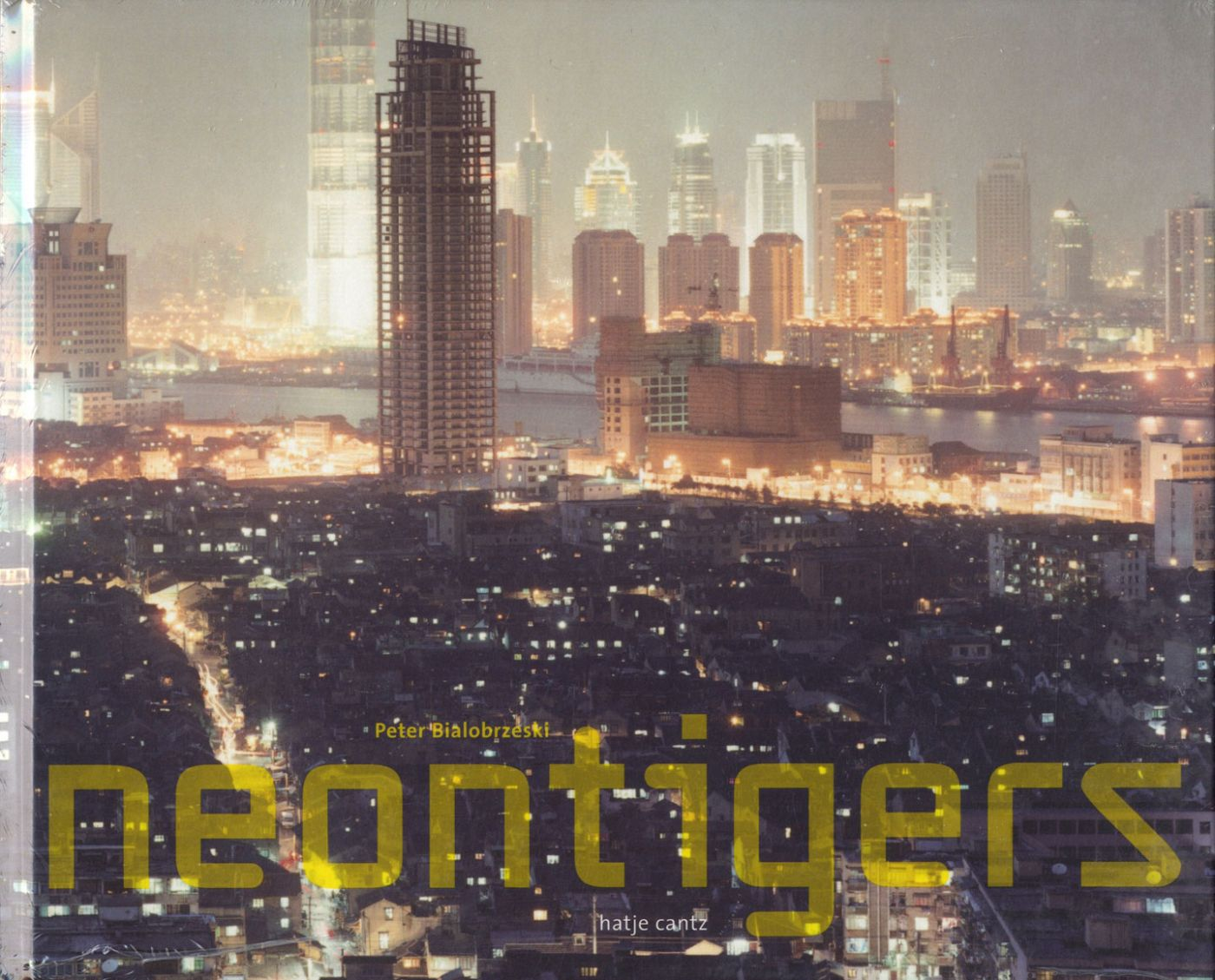 "Peter Bialobrzeski: Neon Tigers: Photographs of Asian Megacities, Limited Edition (with Type-C Print ""Shenzhen, 2001"")"