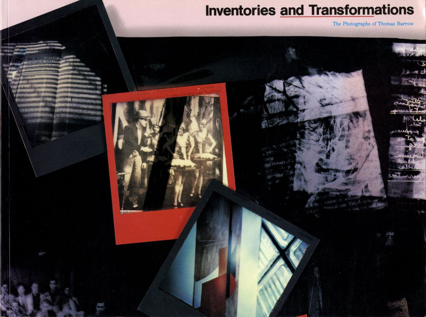 Inventories and Transformations: The Photographs of Thomas Barrow [SIGNED]