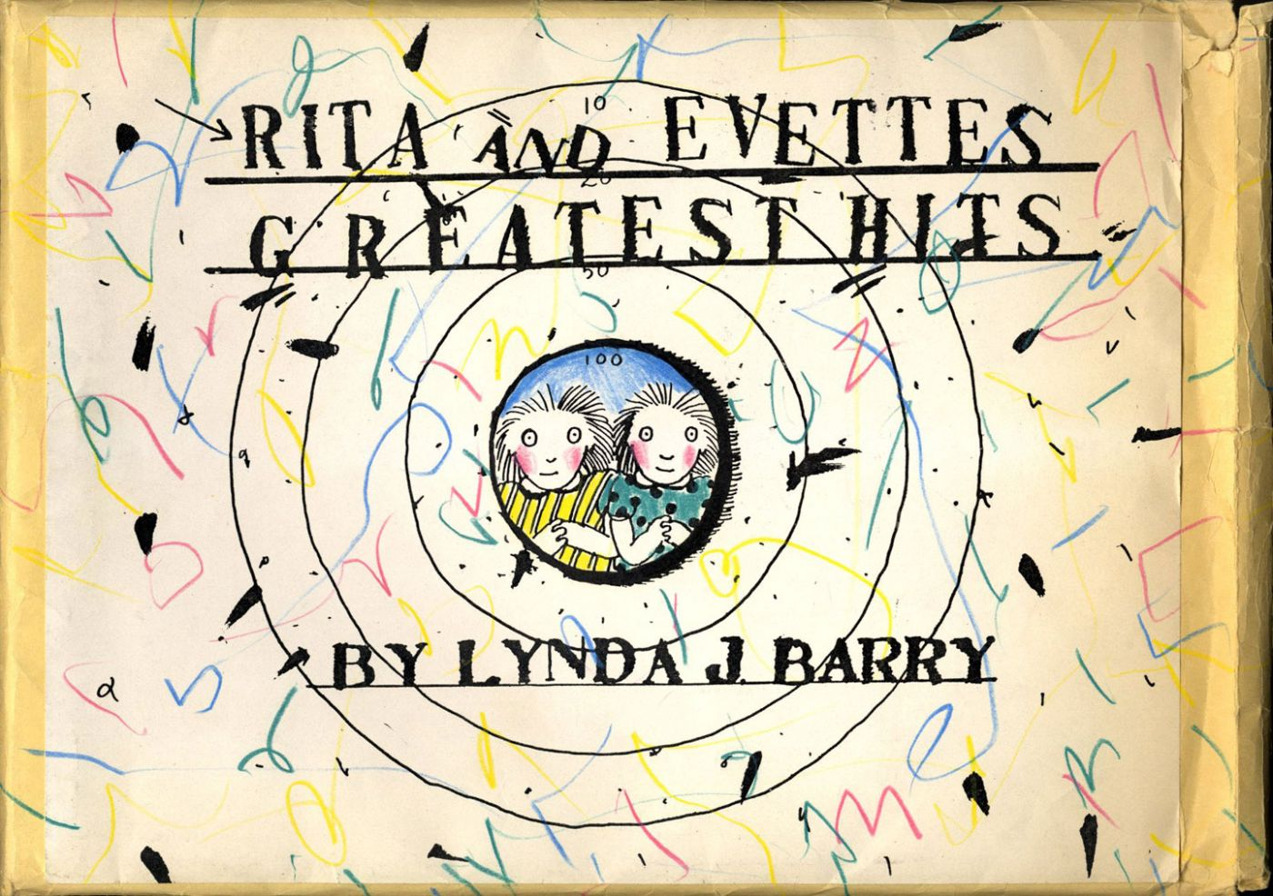 Lynda J. Barry: Two Sisters / Rita and Evette's Greatest Hits (Xerox book)