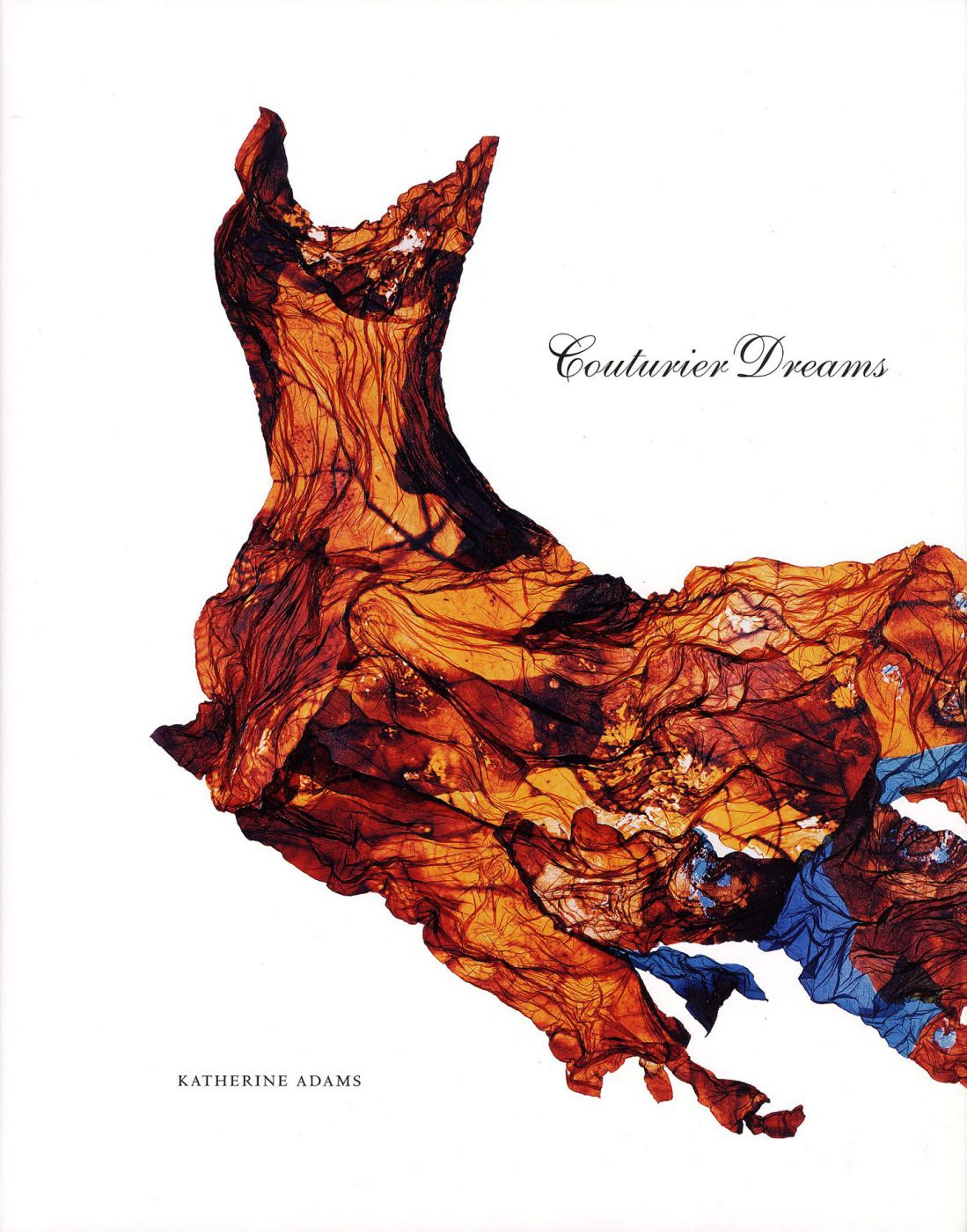 Katherine Adams: Couturier Dreams [SIGNED]