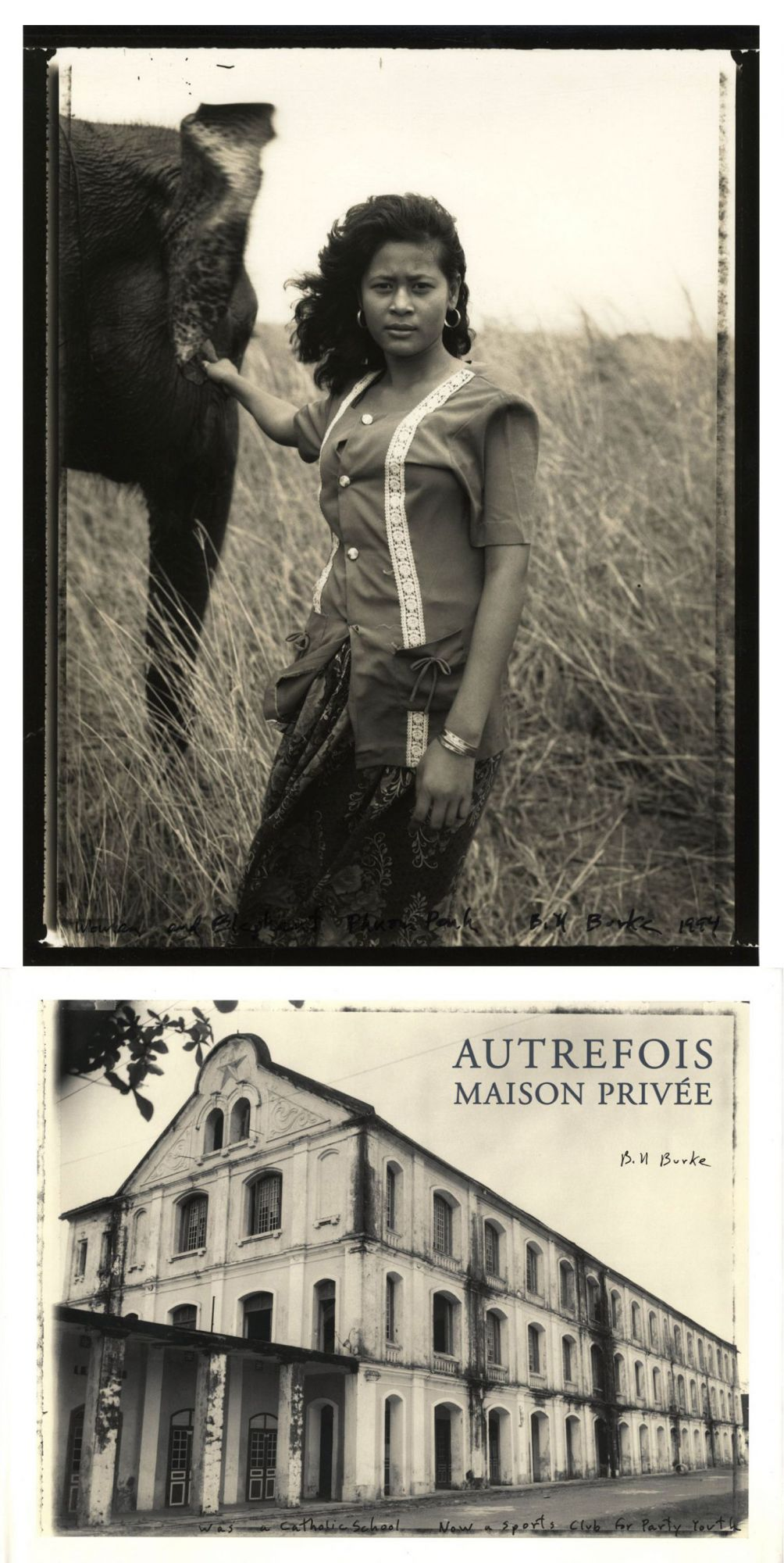 "Bill Burke: Autrefois, Maison Privée, Special Limited Edition (with Toned Gelatin Silver Print ""Woman and Elephant, Phnom Penh, 1994"") [SIGNED & STAMPED]"