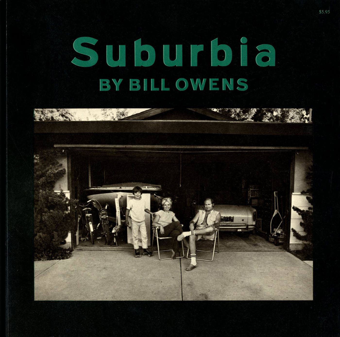 Bill Owens: Suburbia (First softcover printing)