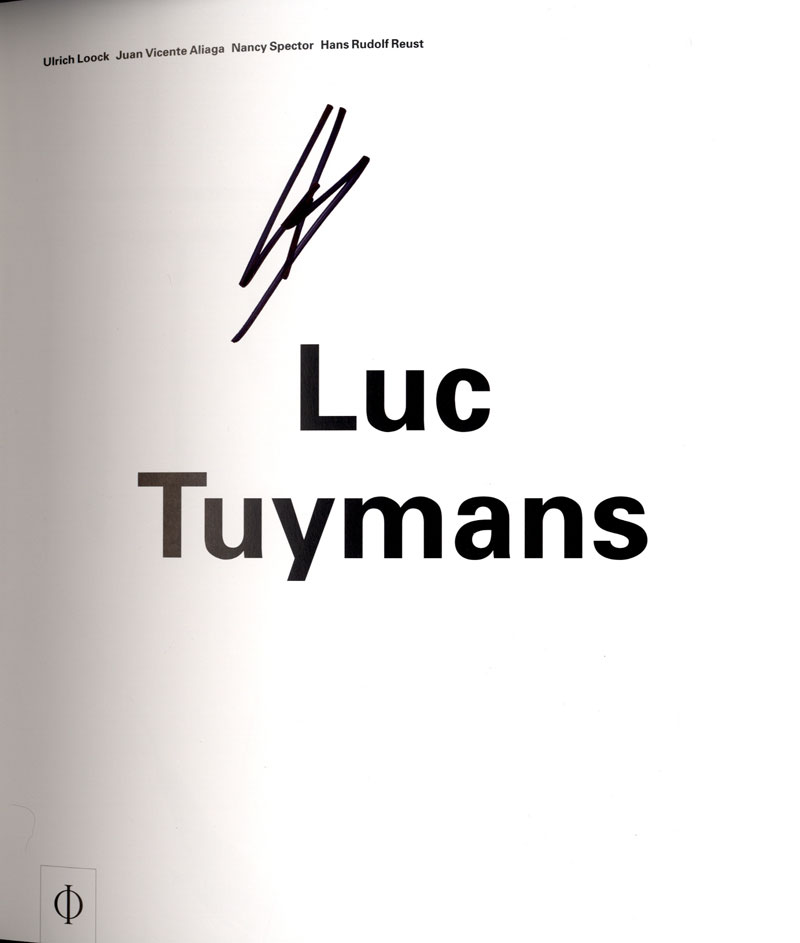 Luc Tuymans (Phaidon Contemporary Artists Series, Revised and Expanded Edition) [SIGNED]