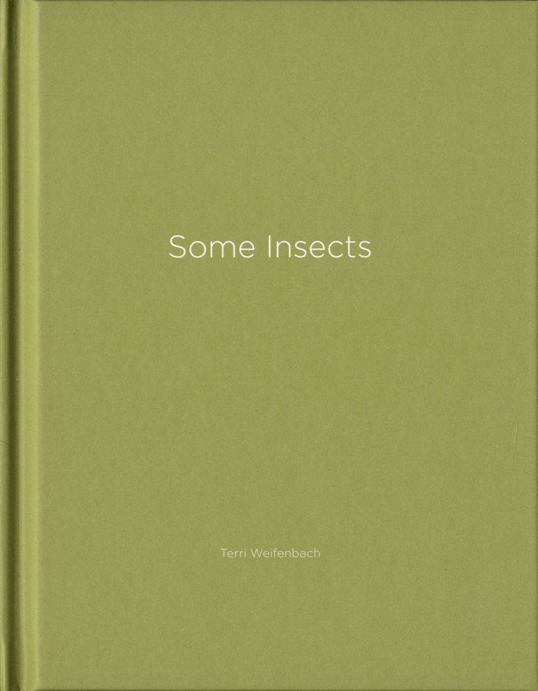 Terri Weifenbach: Some Insects (One Picture Book #67), Limited Edition (with Print)