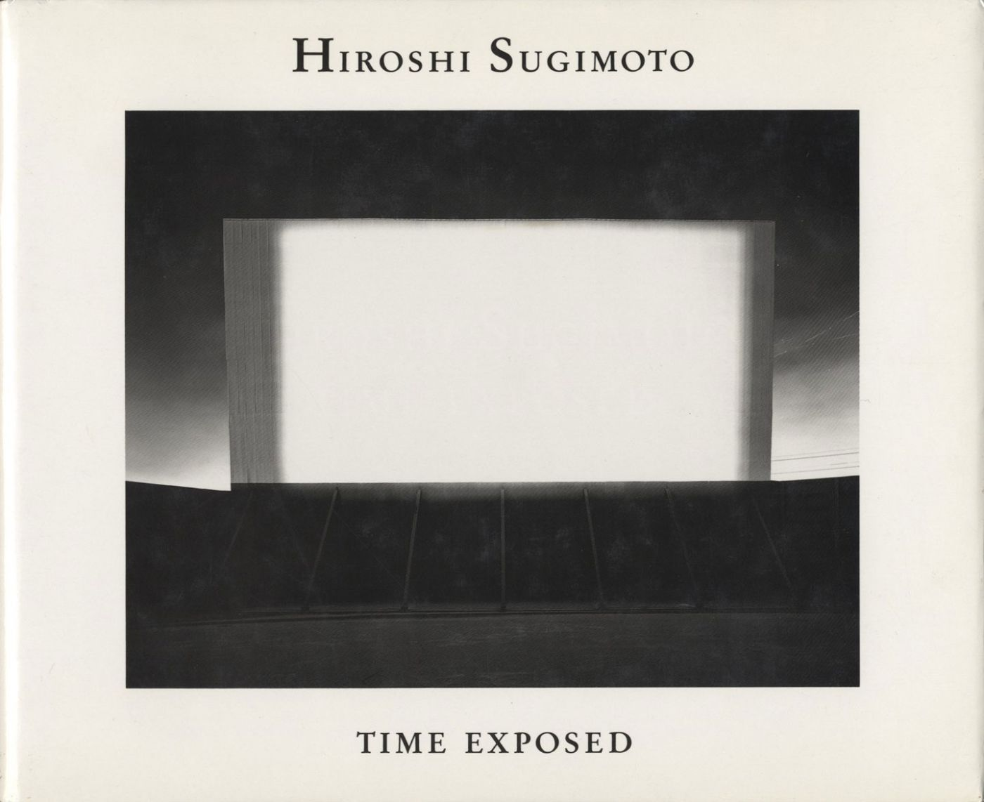 Hiroshi Sugimoto: Time Exposed (Edition Hansjörg Mayer)
