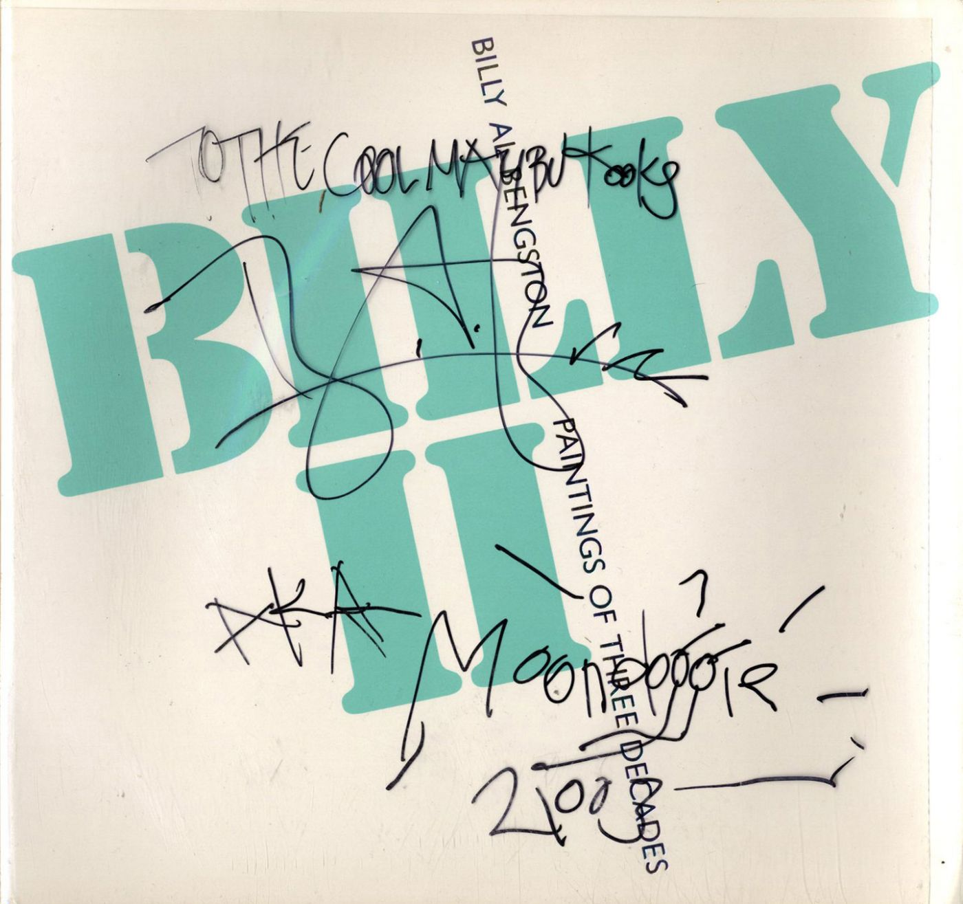 Billy Al Bengston: Set of two books: Billy and Billy II [Both SIGNED & INSCRIBED]
