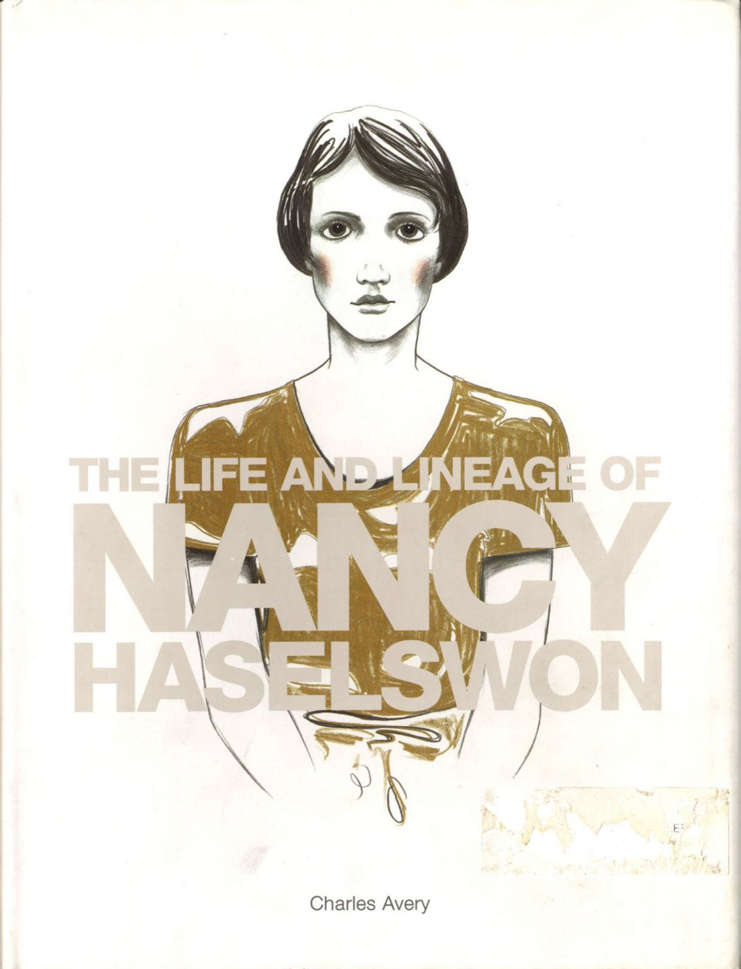 Charles Avery: The Life and Times of Nancy Haselswon [SIGNED]