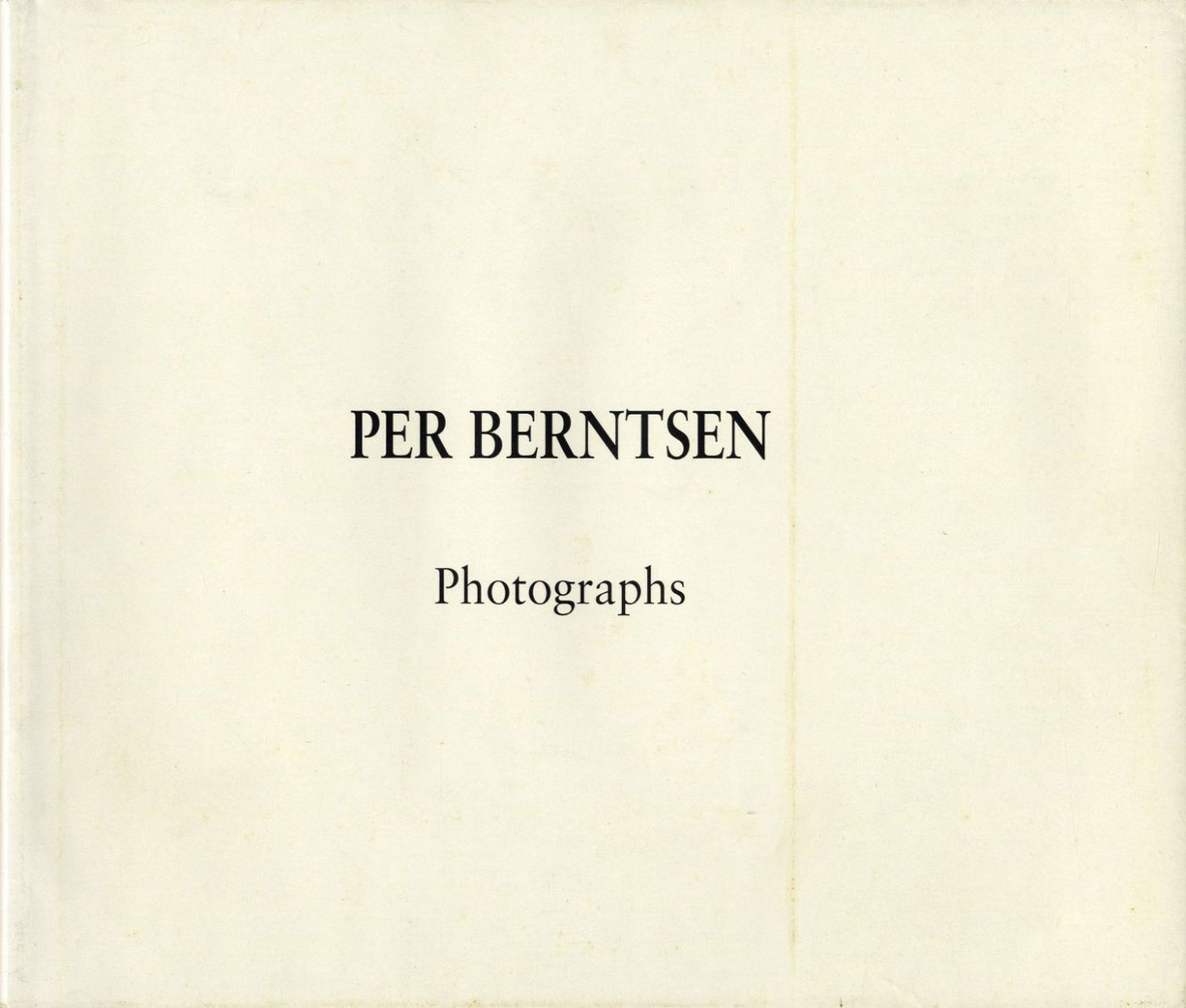Per Berntsen: Photographs