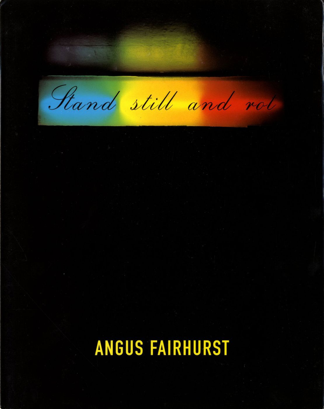 Angus Fairhurst: The Foundation
