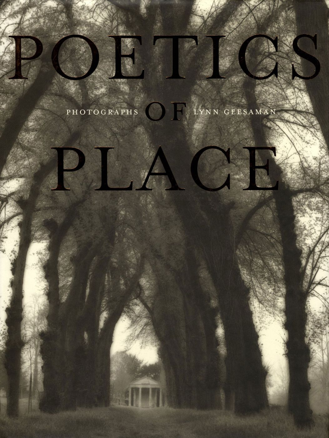 Lynn Geesaman: Poetics of Place [SIGNED]