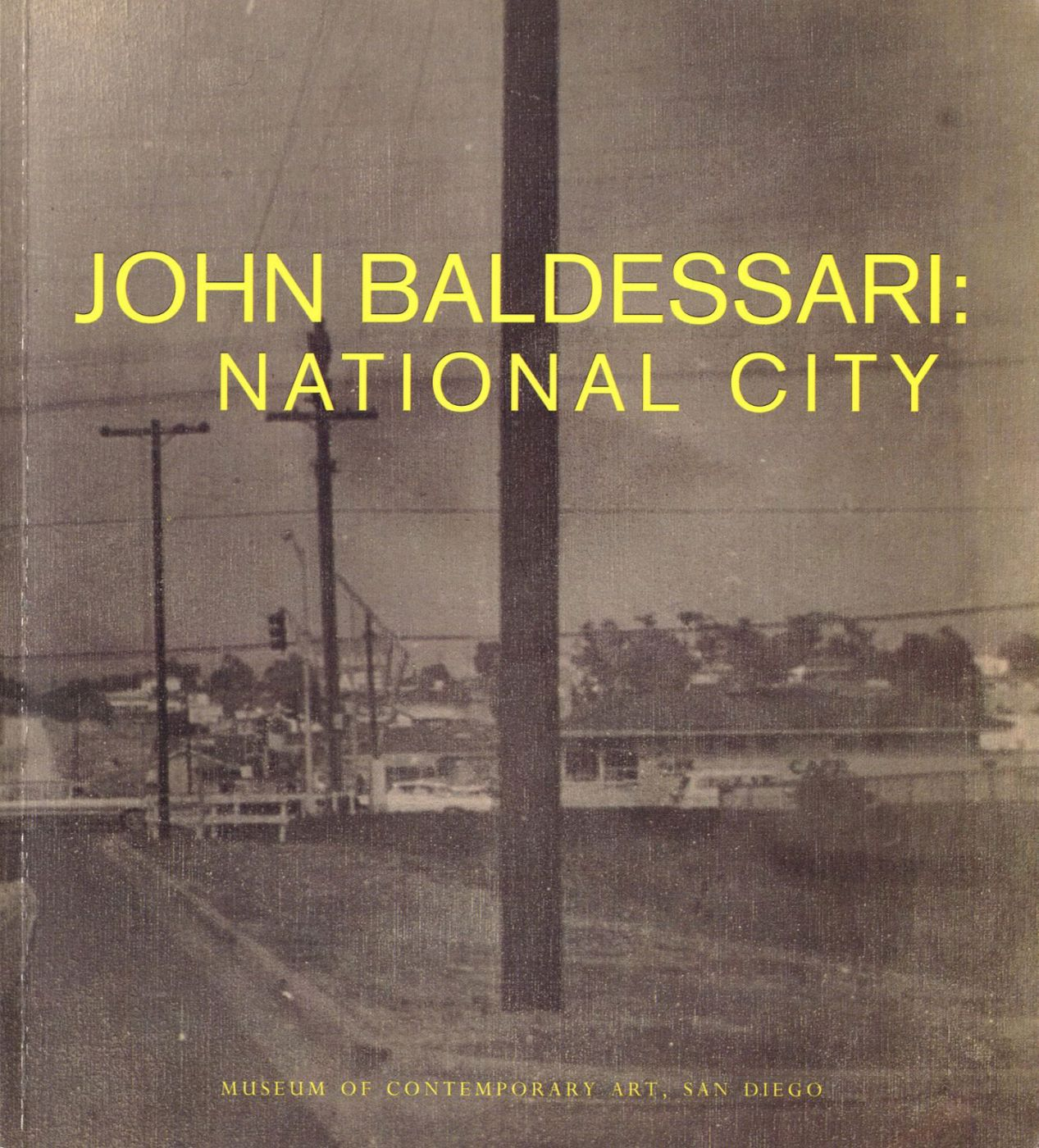 John Baldessari: National City