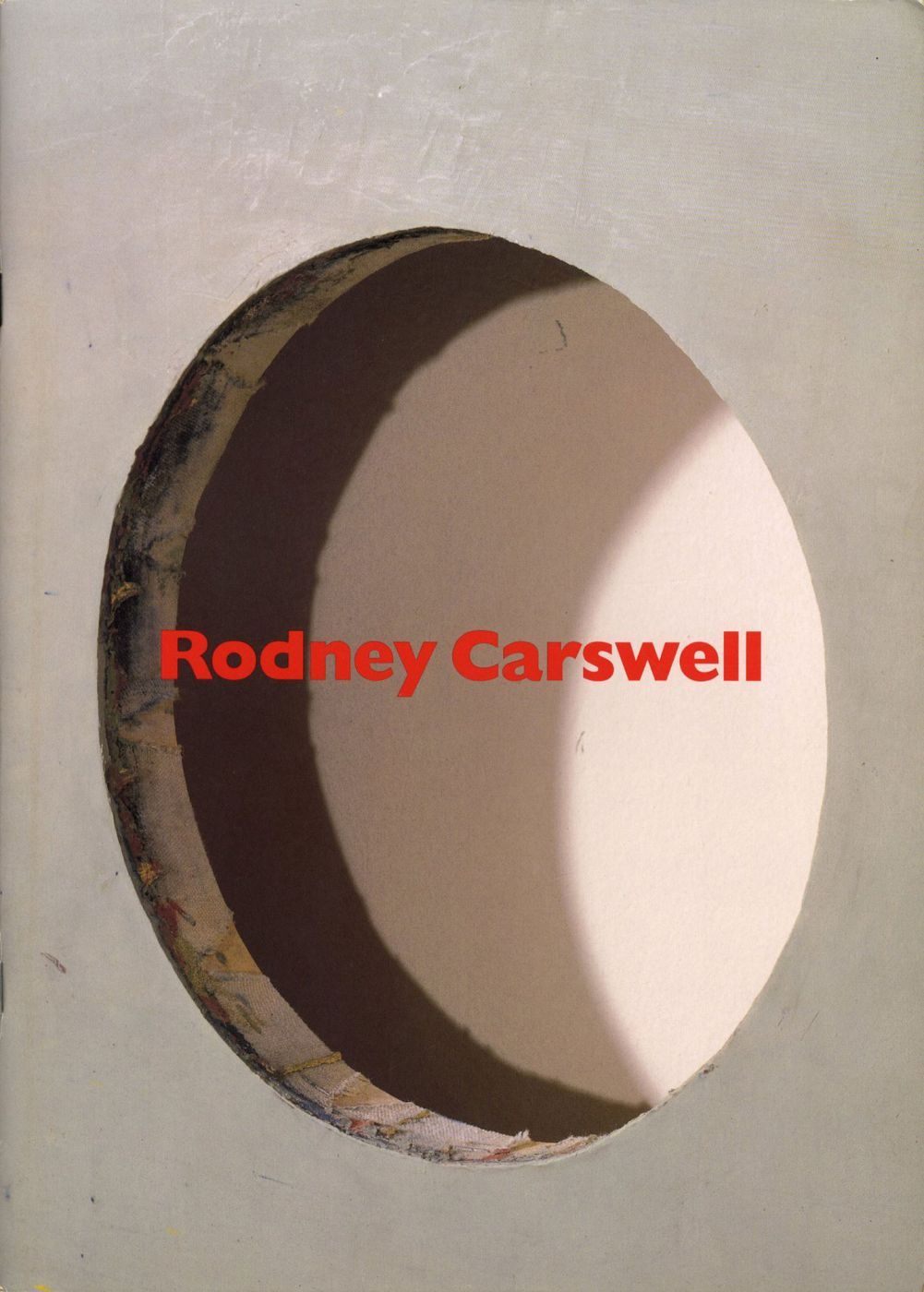 Rodney Carswell: Selected Works 1975-1993 [SIGNED]