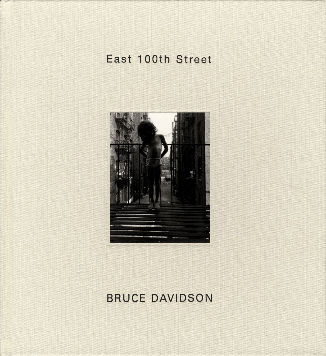 Bruce Davidson: East 100th Street (St. Ann's Press edition) [SIGNED]
