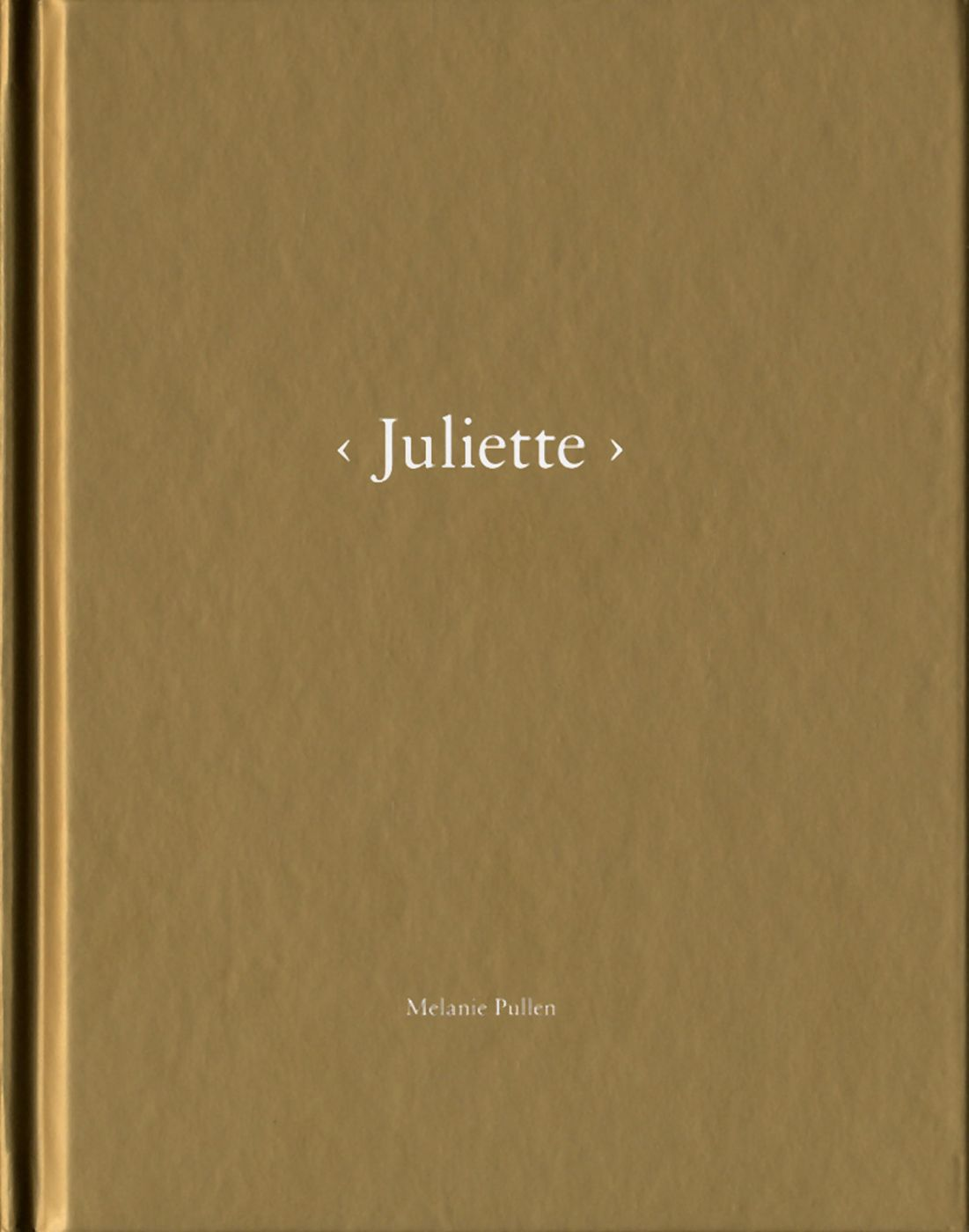 Melanie Pullen: Juliette (One Picture Book #78), Limited Edition (with Print)